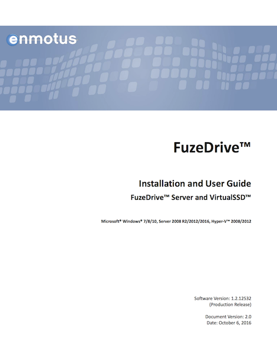 Enmotus FuzeDrive v1.2 Windows User Guide
